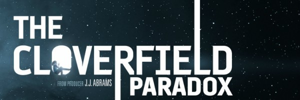 the-cloverfield-paradox-poster-slice-600x200.jpg